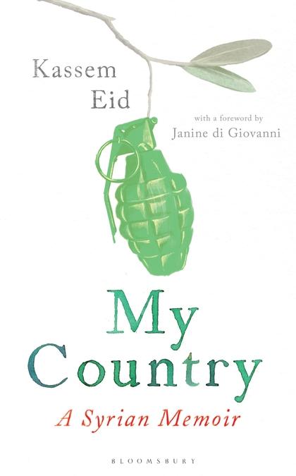 My Country - A Syria Memoir by Kassem Eid